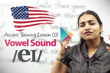 Accent Lesson 03 &#8211; Vowel Sound /e/ AS IN TAKE