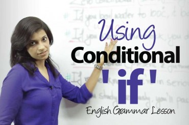 Using The Conditional -&#8217;IF&#8217; &#8211; English Grammar lesson
