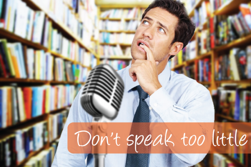 Public Speaking &#8211; Don&#8217;t Speak Too Little