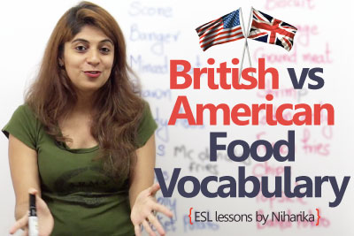 Difference between British English and American English (Food Vocabulary)